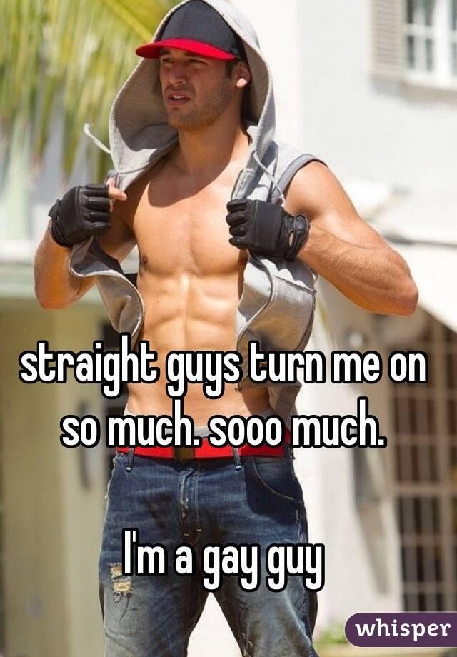 Straight guys gay