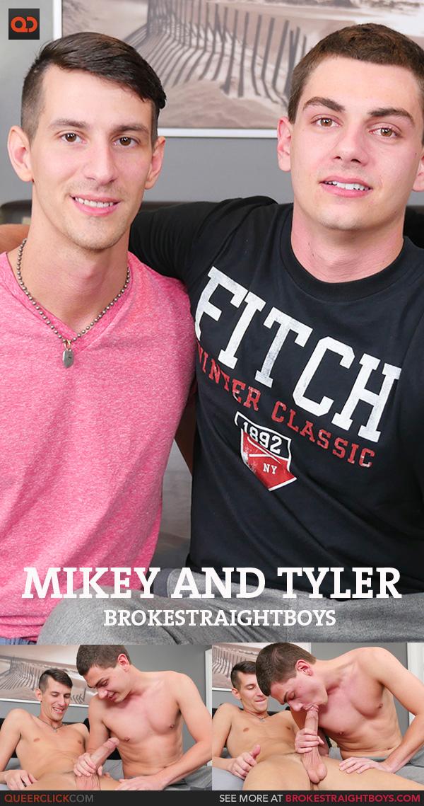 straight mikey Broke boys