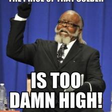 Too damn high meme